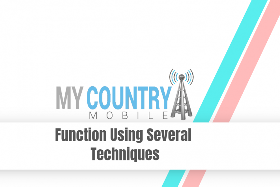 Function Using Several Techniques - My Country Mobile