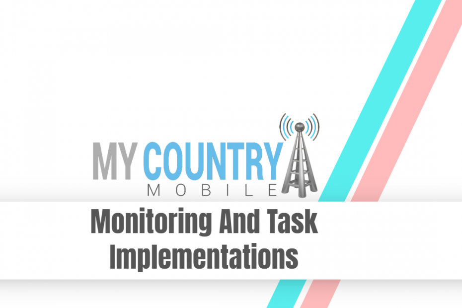 Monitoring And Task Implementations - My Country Mobile