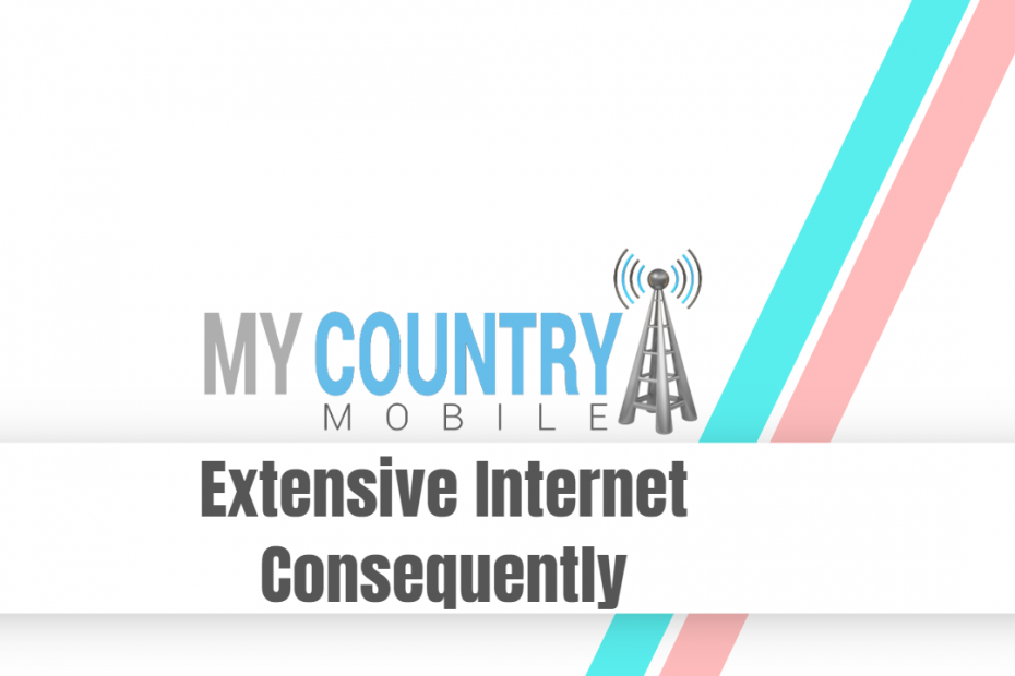 Extensive Internet Consequently - My Country Mobile