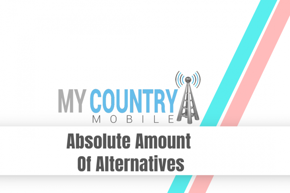 Absolute Amount Of Alternatives - My Country Mobile