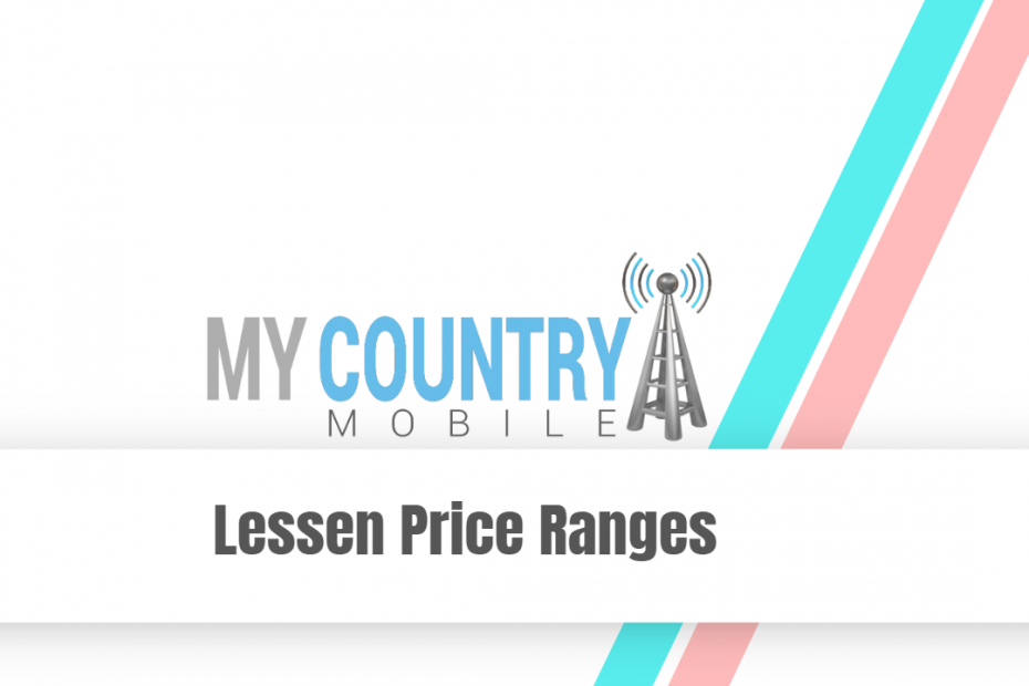 Lessen Price Ranges - My Country Mobile