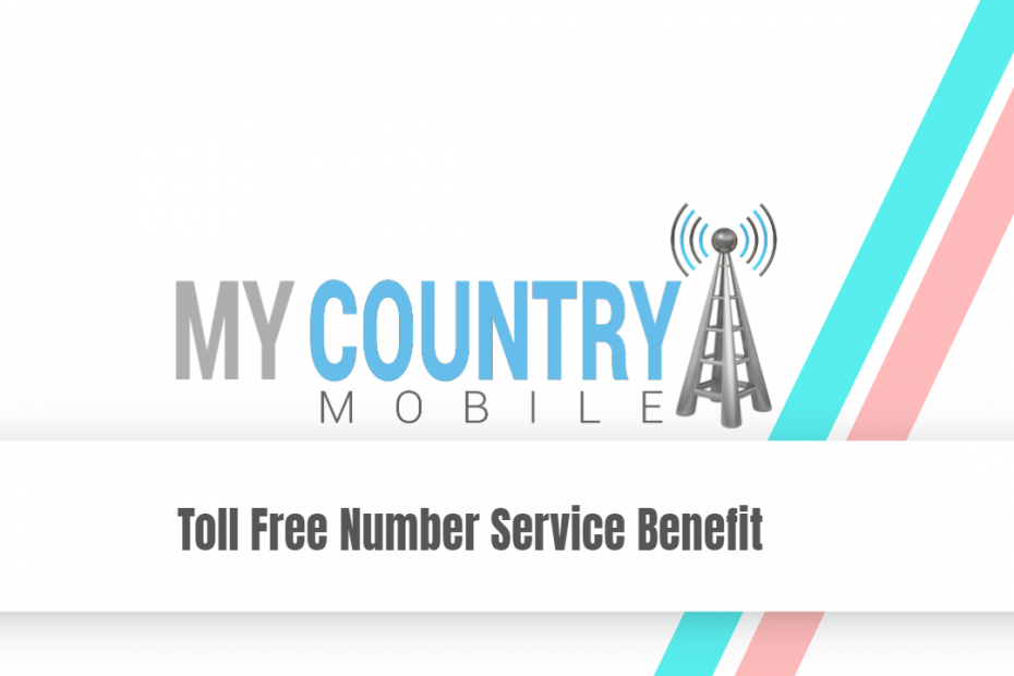 Toll Free Number Service Benefit - My Country Mobile