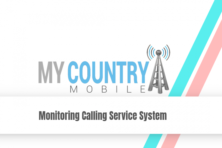 Monitoring Calling Service System - My Country Mobile